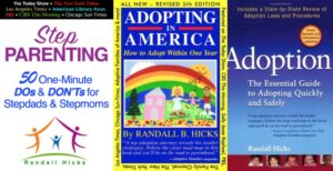 Adoption and parenting books by adoption attorney, Randall Hicks.